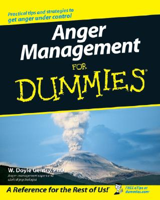 Anger Management for Dummies - Gentry, W Doyle, Ph.D.