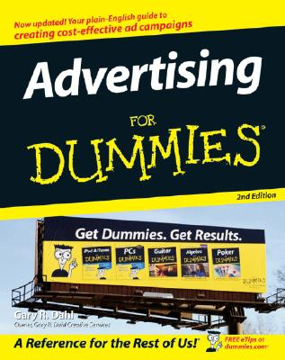 Advertising for Dummies - Dahl, Gary