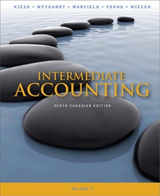 Intermediate Accounting: Volume 2 - Kieso, Donald E., and Weygandt, Jerry J., and Warfield, Terry D.