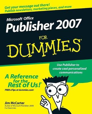 Microsoft Publisher 2007 for Dummies - McCarter, Jim
