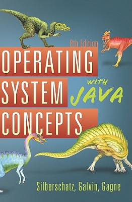 Operating System Concepts with Java - Silberschatz, Abraham, and Galvin, Peter Baer, and Gagne, Greg