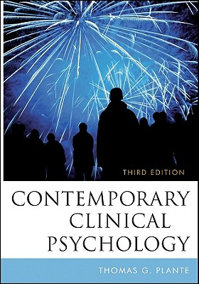 Contemporary Clinical Psychology - Plante, Thomas G, PhD