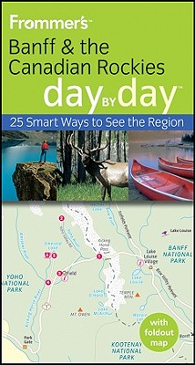Frommer's Banff & the Canadian Rockies Day by Day - Pashby, Christie