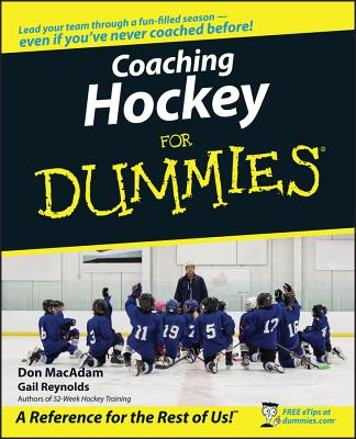Coaching Hockey for Dummies - MacAdam, Don, and Reynolds, Gail