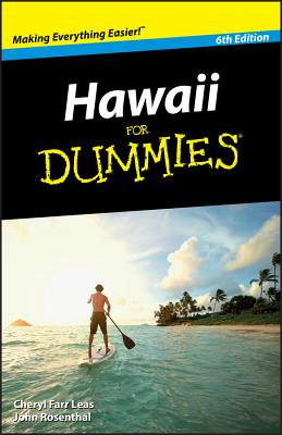 Hawaii for Dummies - Leas, Cheryl Farr, and Farr Leas, Cheryl, and Rosenthal, John
