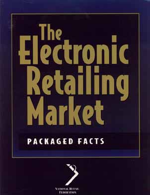 The Electronic Retailing Market - Packaged Facts Inc, and Lastpackaged Facts Inc