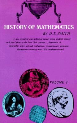 History of Mathematics, Vol. I - Smith, David E, and Mathematics