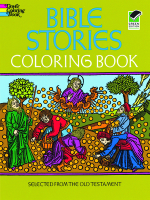 Bible Stories Coloring Book - Dover Publications Inc, and Bible, and Coloring Books