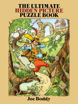 The Ultimate Hidden Picture Puzzle Book - Boddy, Joe
