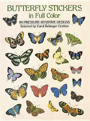 Butterfly Stickers in Full Color - Grafton, Carol Belanger