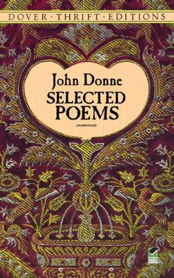 Selected Poems - Donne, John, and Dover Thrift Editions