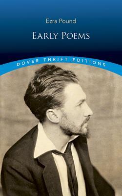 Early Poems - Pound, Ezra