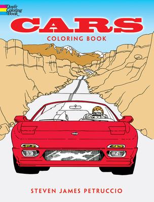Cars Coloring Book - Petruccio, Steven James, and Coloring Books