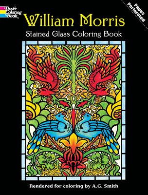 William Morris Stained Glass Coloring Book - Morris, William, and Coloring Books, and Smith, A G (Designer)
