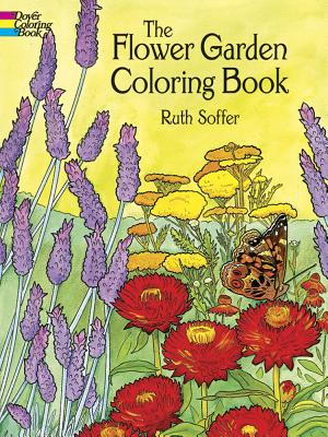 The Flower Garden Coloring Book - Soffer, Ruth