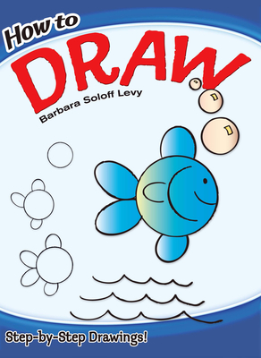 How to Draw - Soloff Levy, Barbara