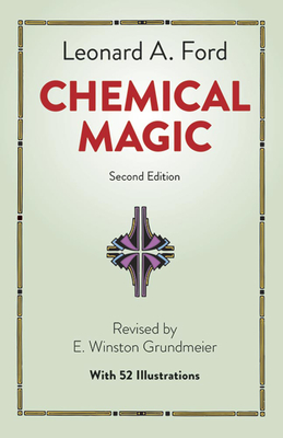 Chemical Magic - Ford, Leonard A, and Chemistry, and Grundmeier, E Winston (Designer)