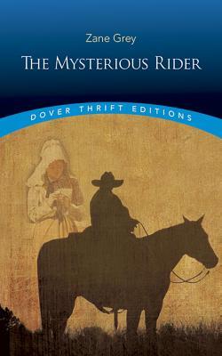 The Mysterious Rider - Grey, Zane
