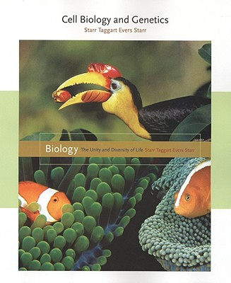 Cell Biology and Genetics - Starr, Cecie, and Taggart, Ralph, and Evers, Christine