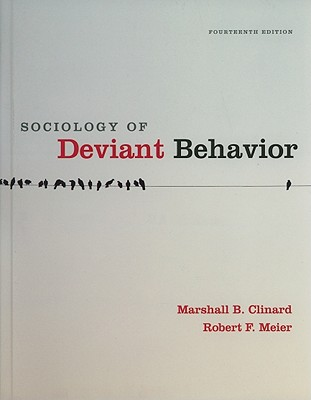 Sociology of Deviant Behavior - Clinard, Marshall B, and Meier, Robert F