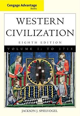 Cengage Advantage Books: Western Civilization: v. 1 - Spielvogel, Jackson J.