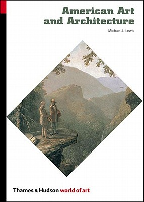 American Art and Architecture - Lewis, Michael J