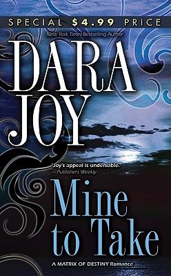 Mine to Take - Joy, Dara