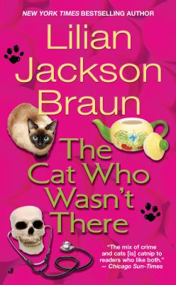 The Cat Who Wasn't There - Braun, Lilian Jackson