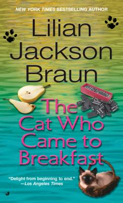 The Cat Who Came to Breakfast - Braun, Lilian Jackson