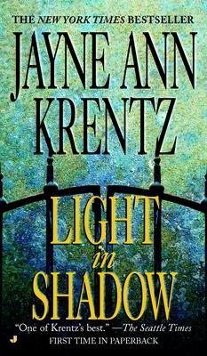 Light in Shadow - Krentz, Jayne Ann