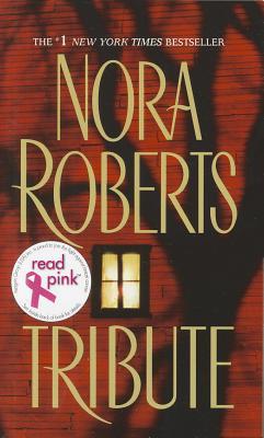 Tribute - Roberts, Nora