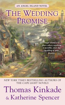 The Wedding Promise - Kinkade, Thomas, Dr., and Spencer, Katherine