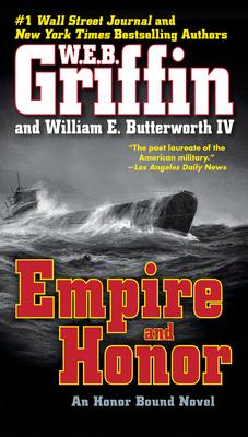 Empire and Honor - Griffin, W E B, and Butterworth, William E, IV