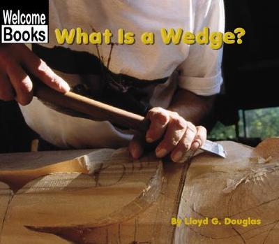 What Is a Wedge? - Douglas, Lloyd G