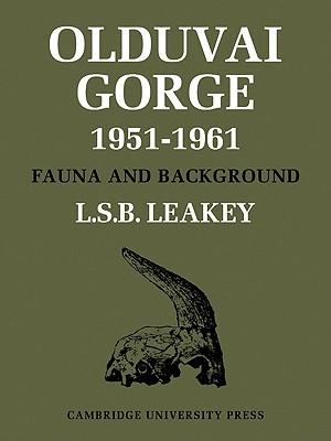 Olduvai Gorge - Leakey, L S B