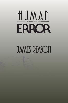 Human Error - Reason, James, and James, Reason