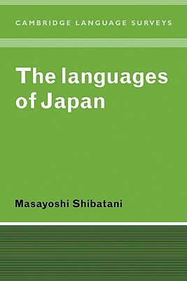 The Languages of Japan - Shibatani, Masayoshi