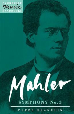 Mahler: Symphony No. 3 - Franklin, Peter
