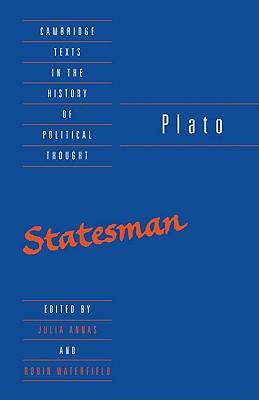 Plato: The Statesman - Annas, Julia (Editor), and Plato, and Waterfield, Robin A (Editor)