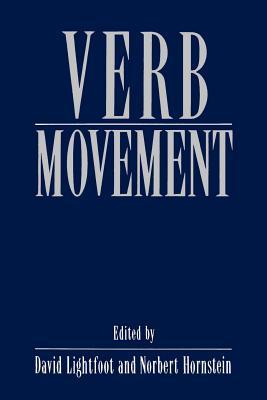 Verb Movement - Lightfoot, David (Editor), and Hornstein, Norbert, Professor (Editor)