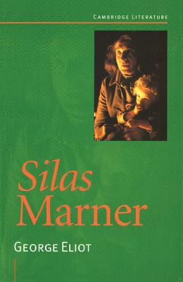 Silas Marner - Eliot, George, and Bousted, Mary (Editor), and Baxter, Judith, Dr. (Editor)