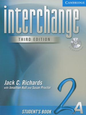 Interchange Student's Book 2a with Audio CD - Richards, Jack C, Professor, and Hull, Jonathan, Mr., and Proctor, Susan