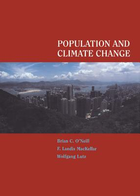 Population and Climate Change - Wexler, Lee, and O'Neill, Brian (Editor), and Mackellar, F Landis (Editor)