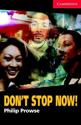 Don't Stop Now! - Prowse, Philip