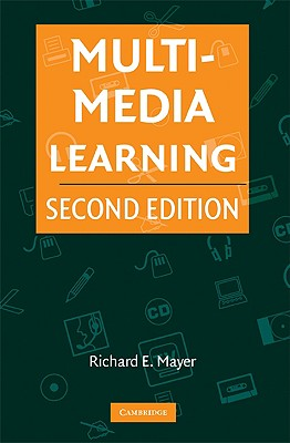 Multimedia Learning - Mayer, Richard E