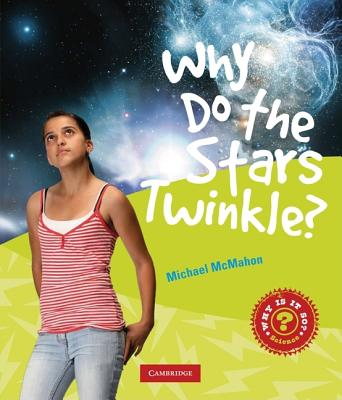 Why Do Stars Twinkle? - McMahon, Michael