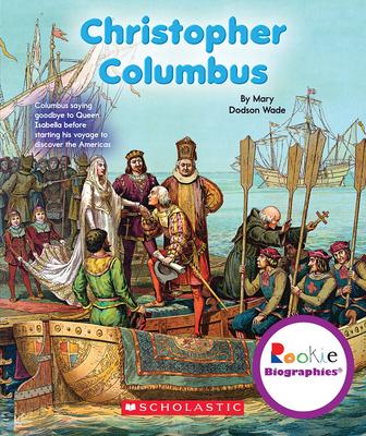 Christopher Columbus - Wade, Mary Dodson