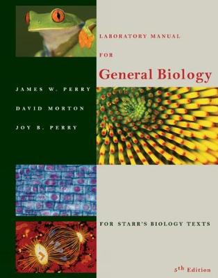 Laboratory Manual for General Biology - Perry, James
