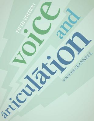 Voice and Articulation - Crannell, Kenneth C