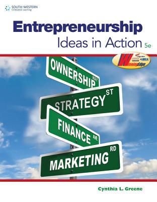 Entrepreneurship: Ideas in Action - Greene, Cynthia L